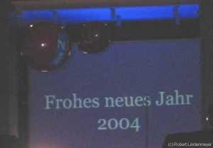 Das Neue Jahr 2004 hat begonnen...